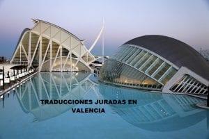 Traductor jurado en Valencia
