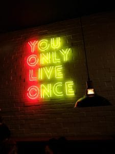 Solo se vive una vez - You only live once